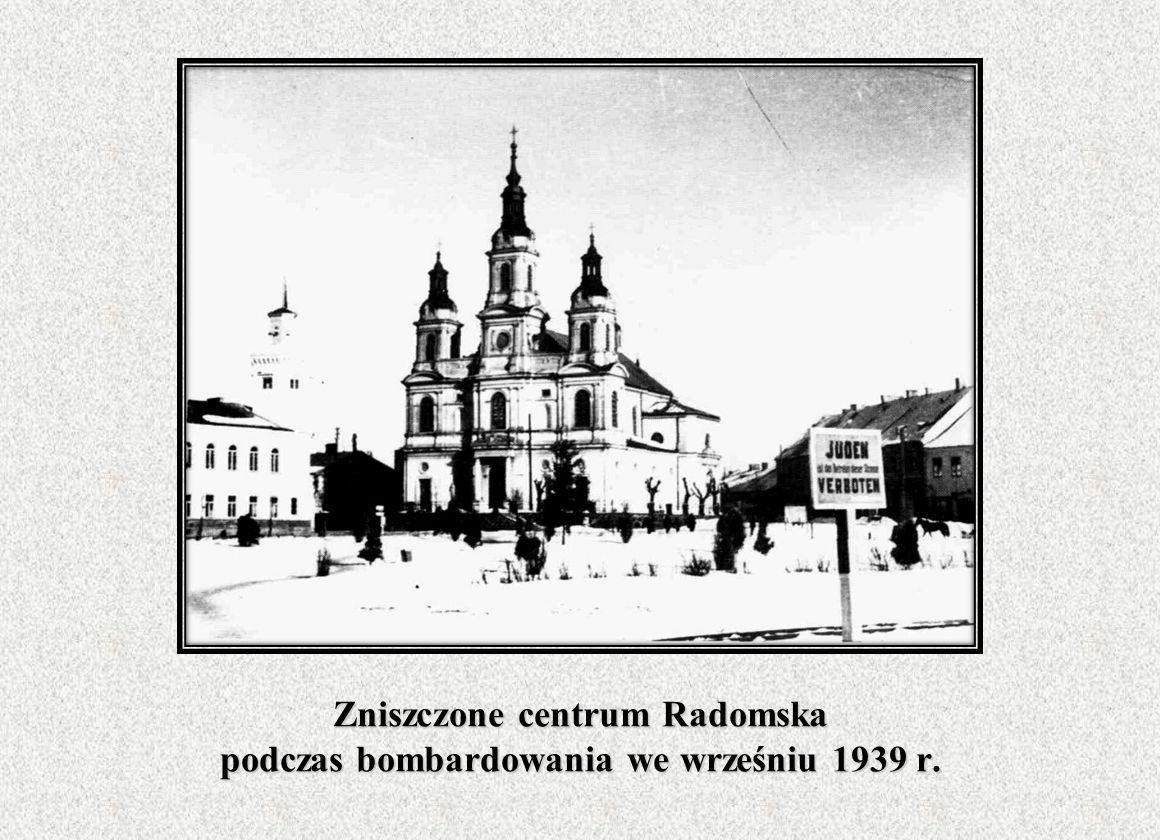 Zniszczone centrum Radomska podczas bombardowania we wrześniu 1939 r.