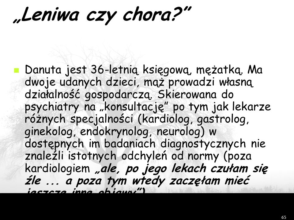 """""""Leniwa czy chora"""