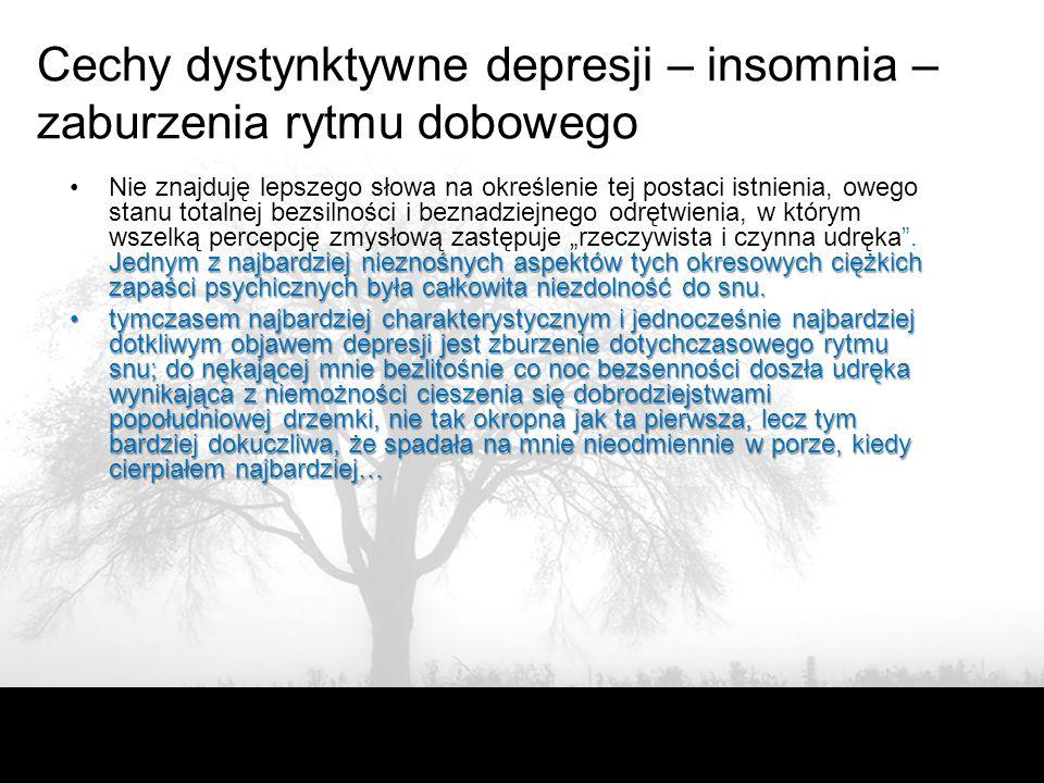 Cechy dystynktywne depresji – insomnia – zaburzenia rytmu dobowego