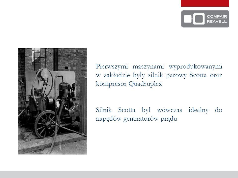 Pierwszymi maszynami wyprodukowanymi w zakładzie były silnik parowy Scotta oraz kompresor Quadruplex