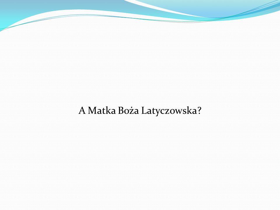 A Matka Boża Latyczowska