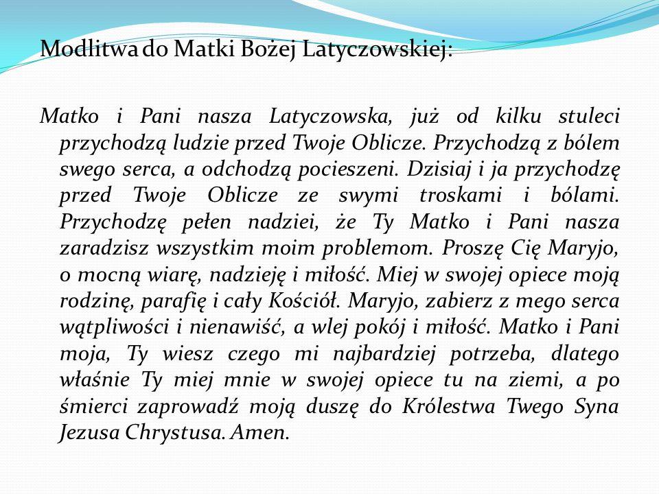 Modlitwa do Matki Bożej Latyczowskiej: