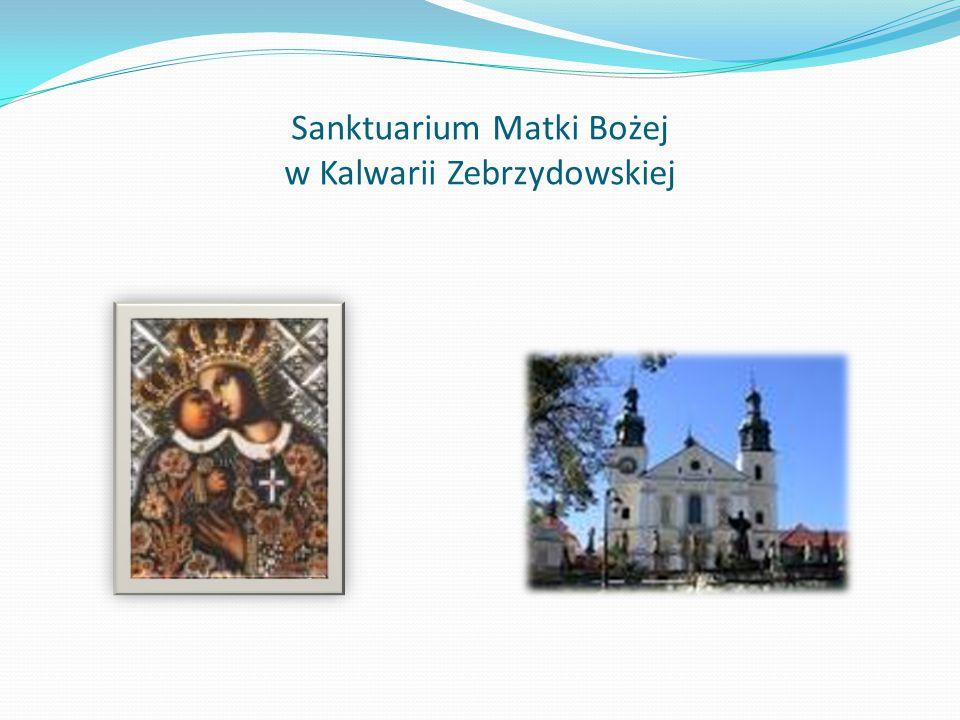 Sanktuarium Matki Bożej w Kalwarii Zebrzydowskiej