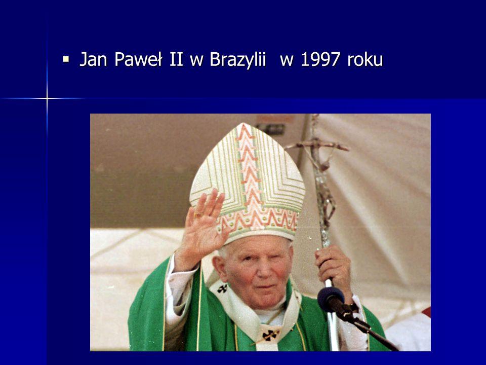 Jan Paweł II w Brazylii w 1997 roku