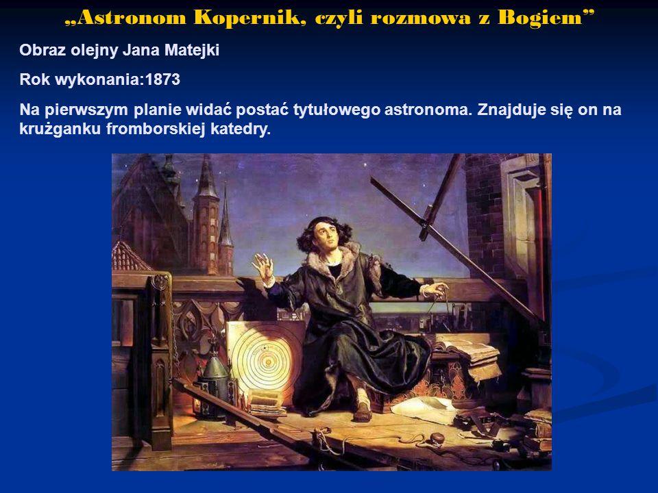 """""""Astronom Kopernik, czyli rozmowa z Bogiem"""
