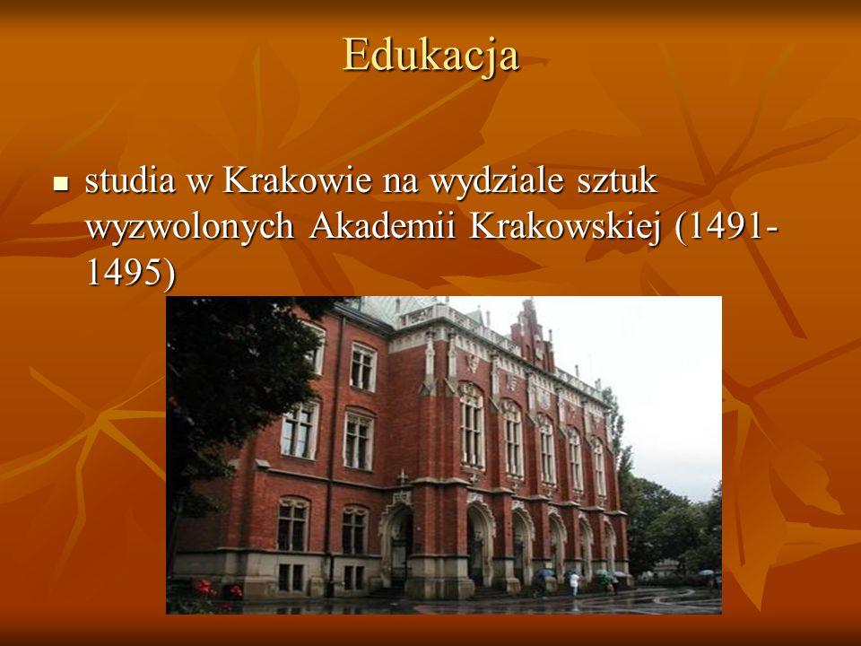 Edukacja studia w Krakowie na wydziale sztuk wyzwolonych Akademii Krakowskiej (1491-1495)