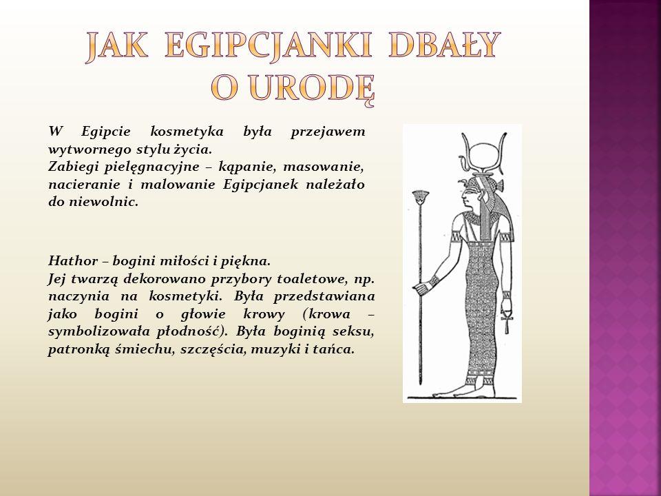 JAK EGIPCJANKI DBAŁY O URODĘ