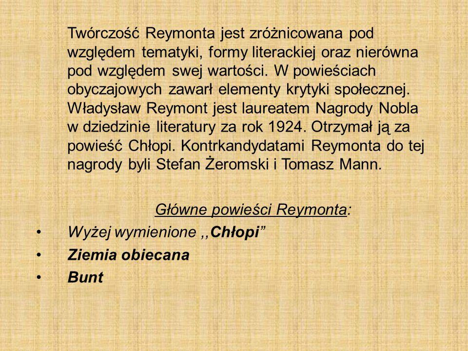 Główne powieści Reymonta: