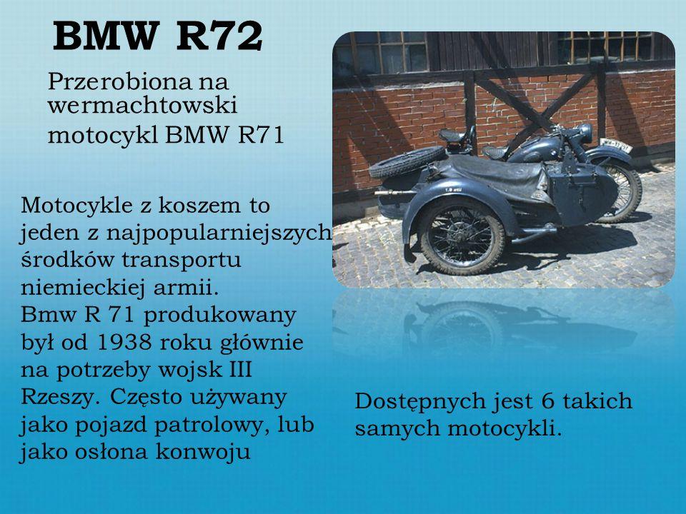 BMW R72 Przerobiona na wermachtowski motocykl BMW R71