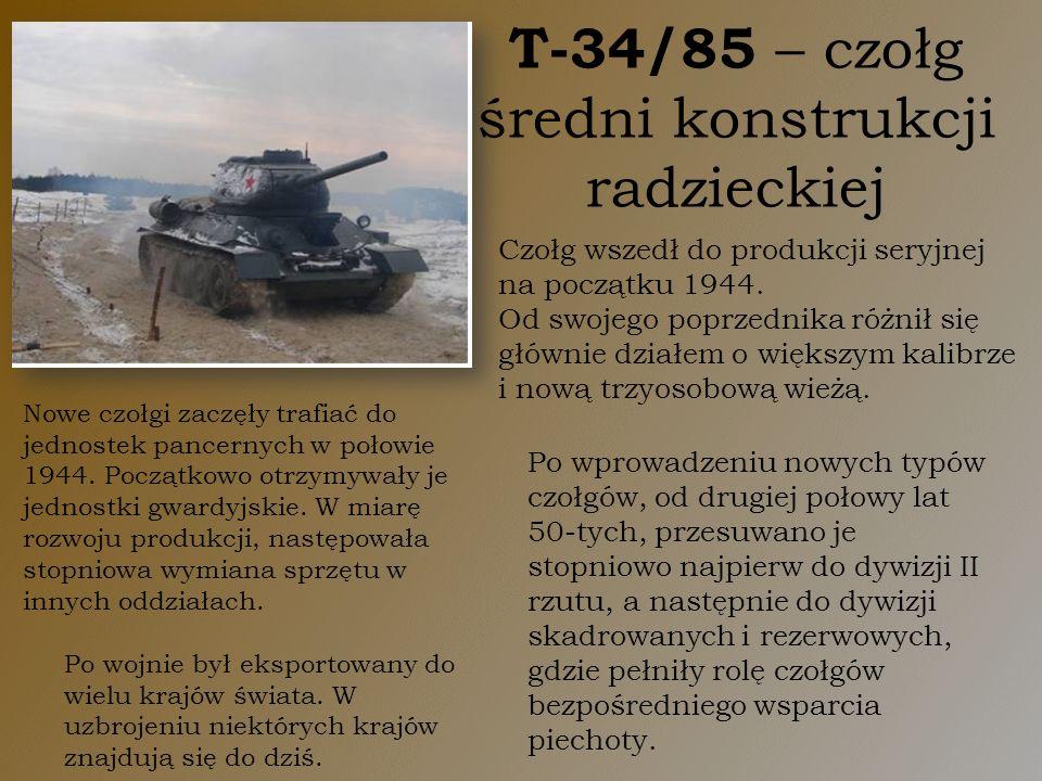 T-34/85 – czołg średni konstrukcji radzieckiej