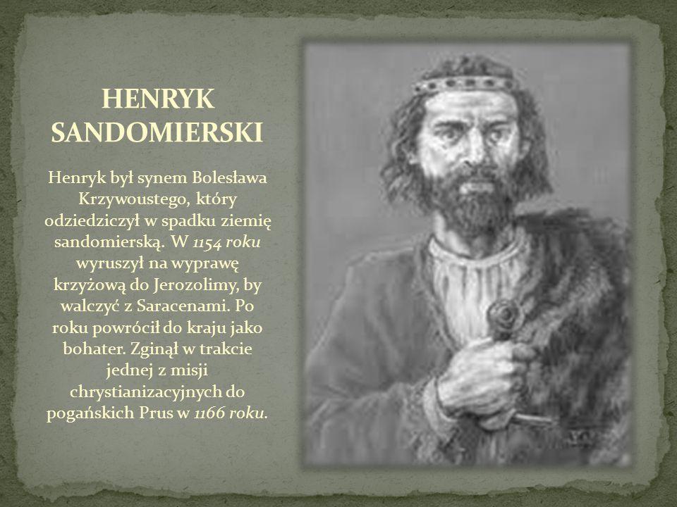 HENRYK SANDOMIERSKI