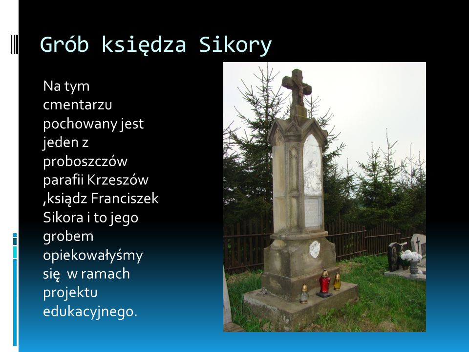 Grób księdza Sikory