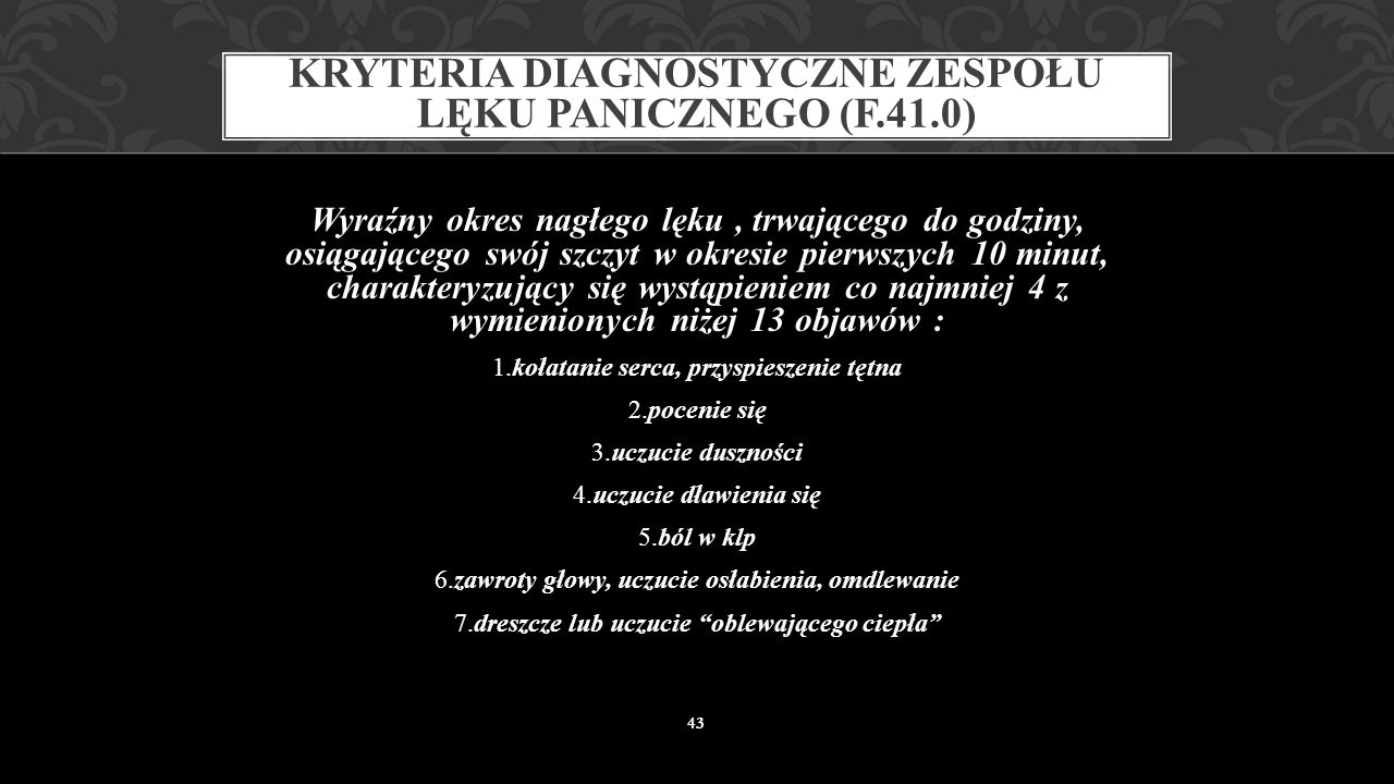 Kryteria diagnostyczne zespołu lęku panicznego (F.41.0)