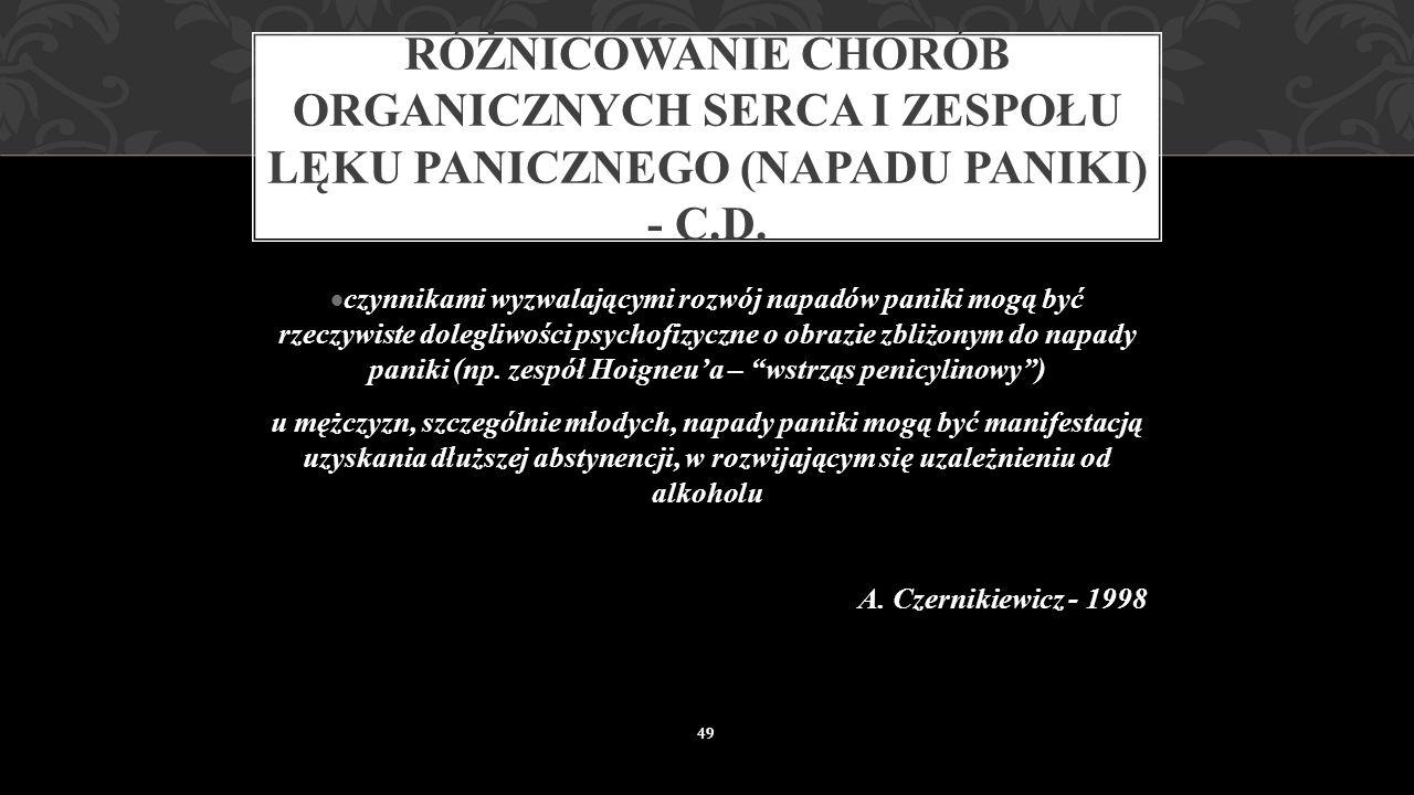 Różnicowanie chorób organicznych serca i zespołu lęku panicznego (napadu paniki) - c.d.