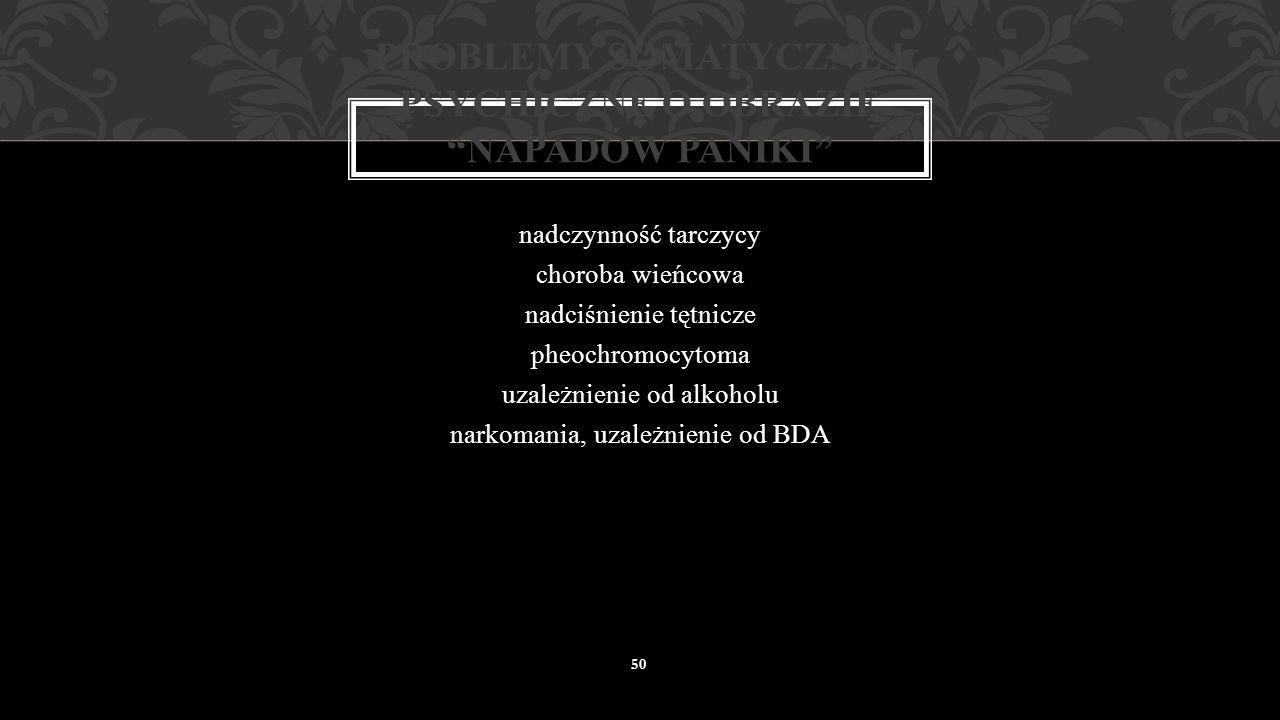 problemy somatyczne i psychiczne o obrazie napadów paniki