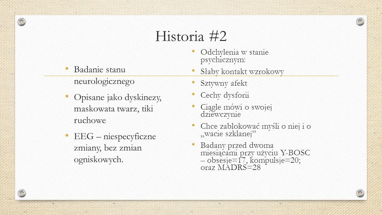 Historia #2 Badanie stanu neurologicznego