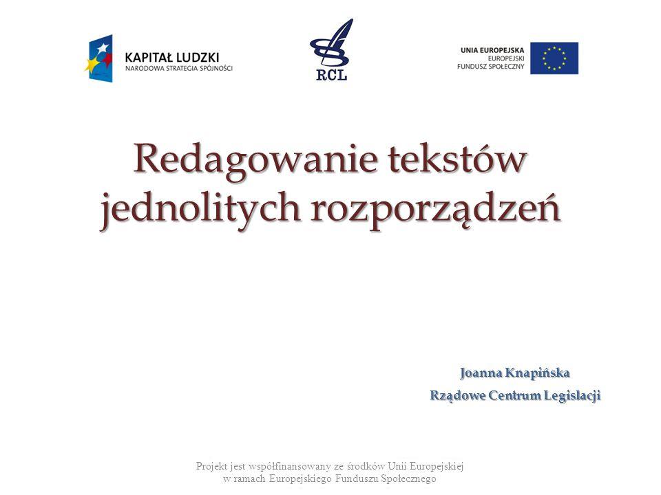 Redagowanie tekstów jednolitych rozporządzeń