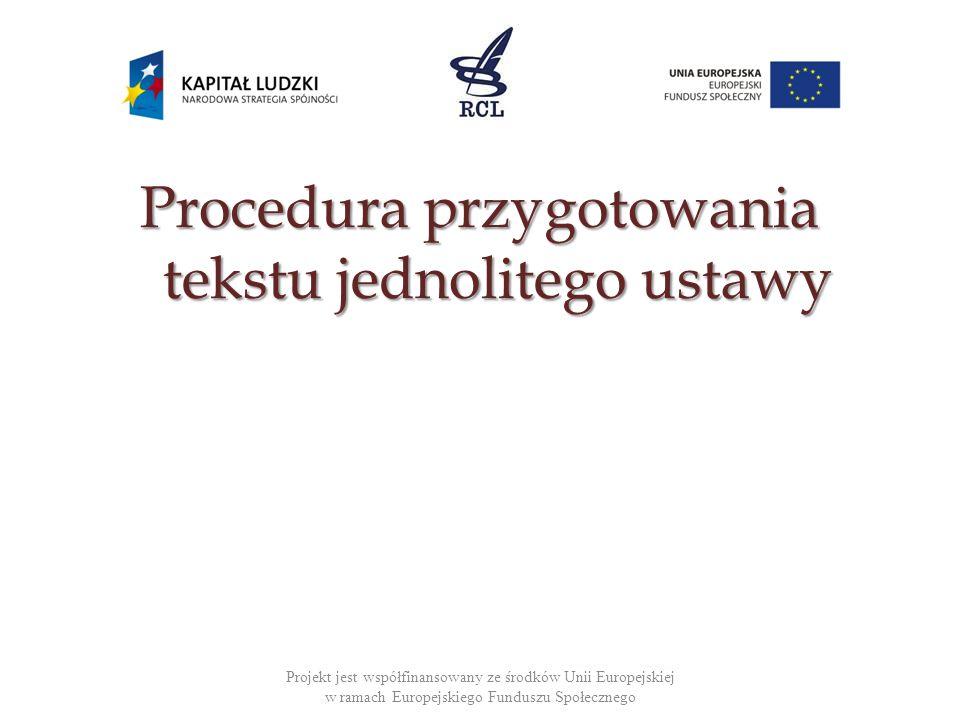 Procedura przygotowania tekstu jednolitego ustawy