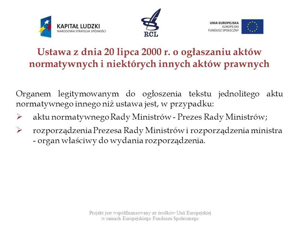 Ustawa z dnia 20 lipca 2000 r. o ogłaszaniu aktów normatywnych i niektórych innych aktów prawnych