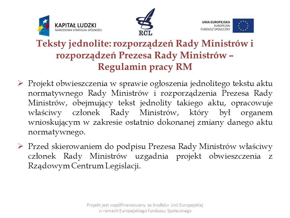 Teksty jednolite: rozporządzeń Rady Ministrów i rozporządzeń Prezesa Rady Ministrów – Regulamin pracy RM