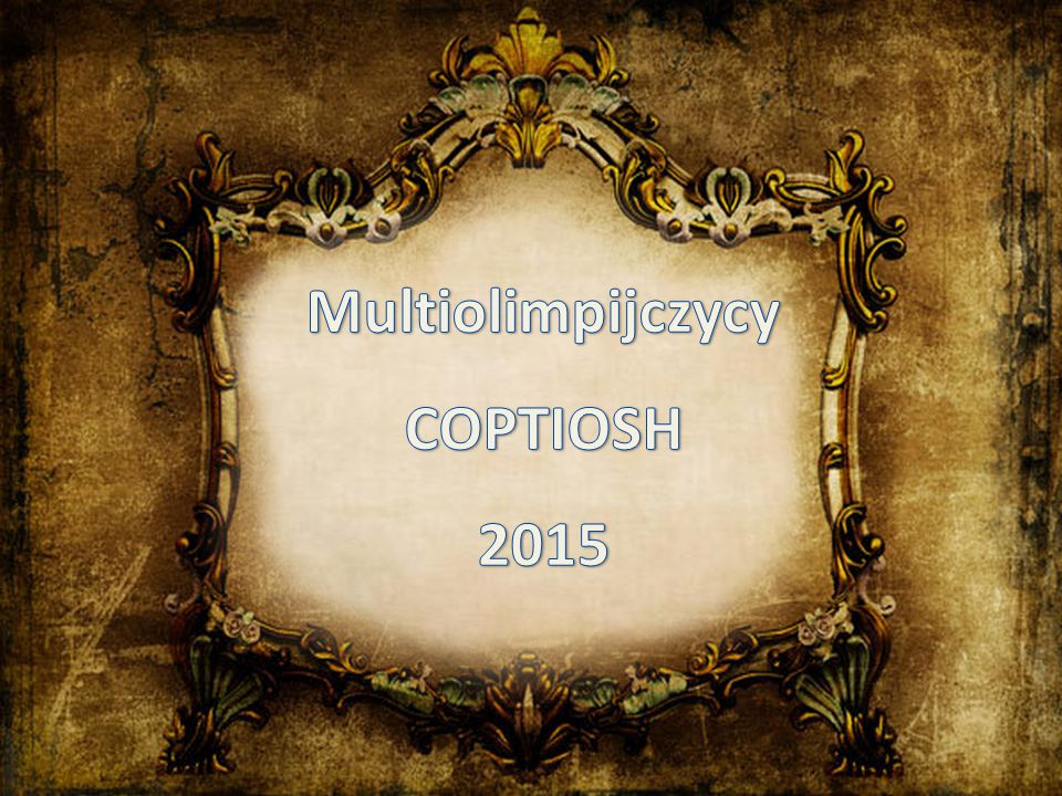 Multiolimpijczycy COPTIOSH 2015