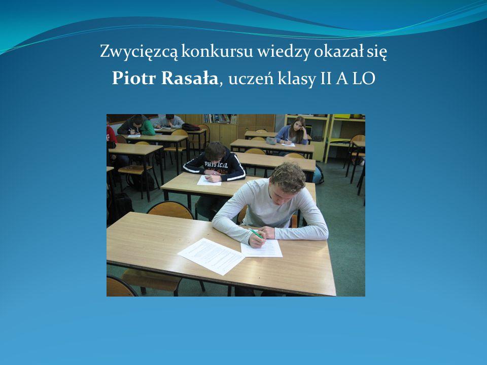 Piotr Rasała, uczeń klasy II A LO
