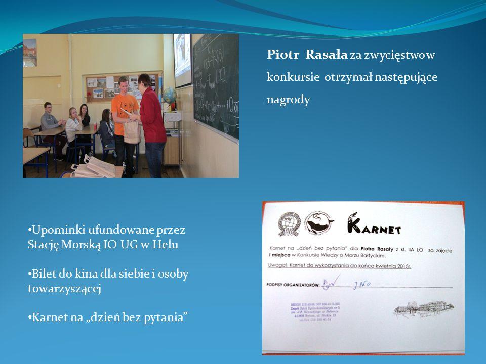 Piotr Rasała za zwycięstwo w konkursie otrzymał następujące nagrody
