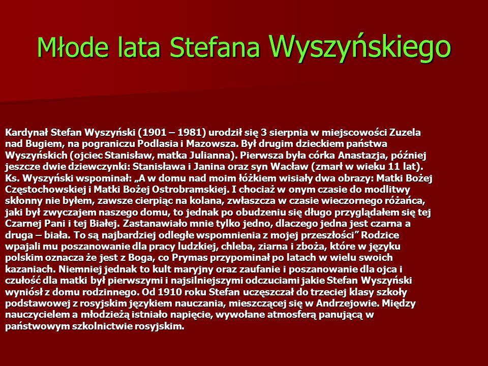 Młode lata Stefana Wyszyńskiego