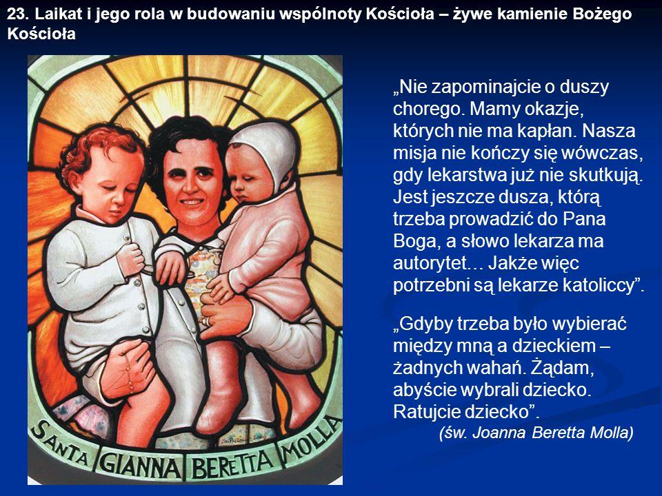 23. Laikat i jego rola w budowaniu wspólnoty Kościoła – żywe kamienie Bożego Kościoła