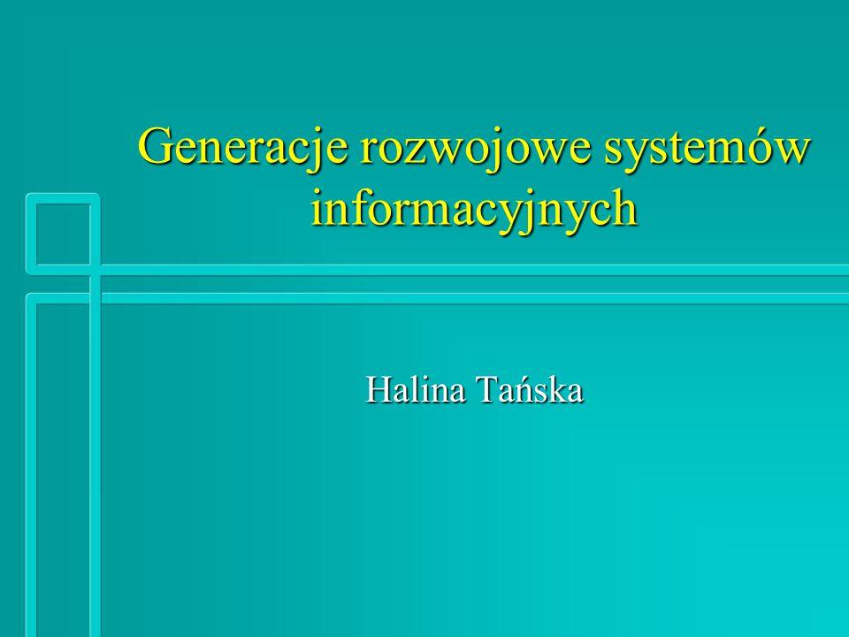 Generacje rozwojowe systemów informacyjnych
