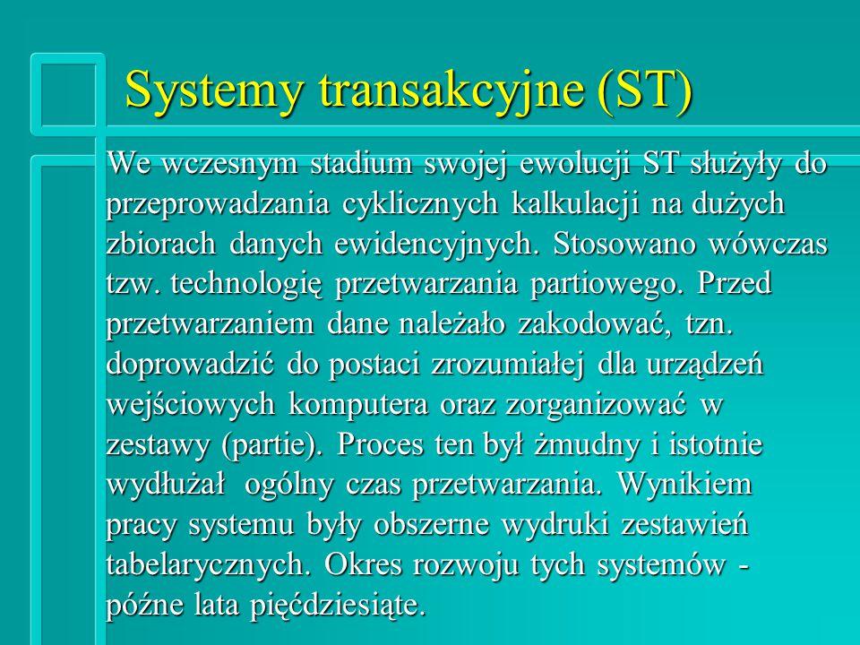 Systemy transakcyjne (ST)