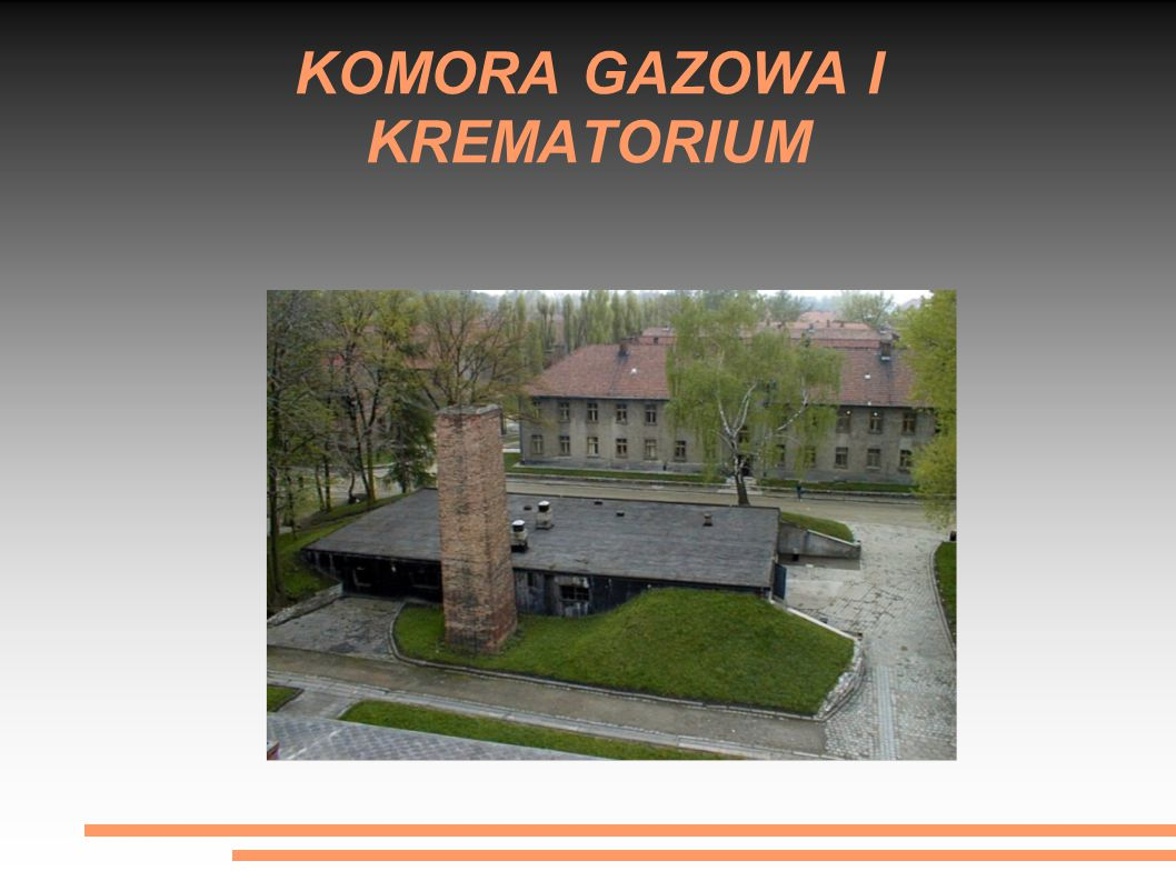 KOMORA GAZOWA I KREMATORIUM