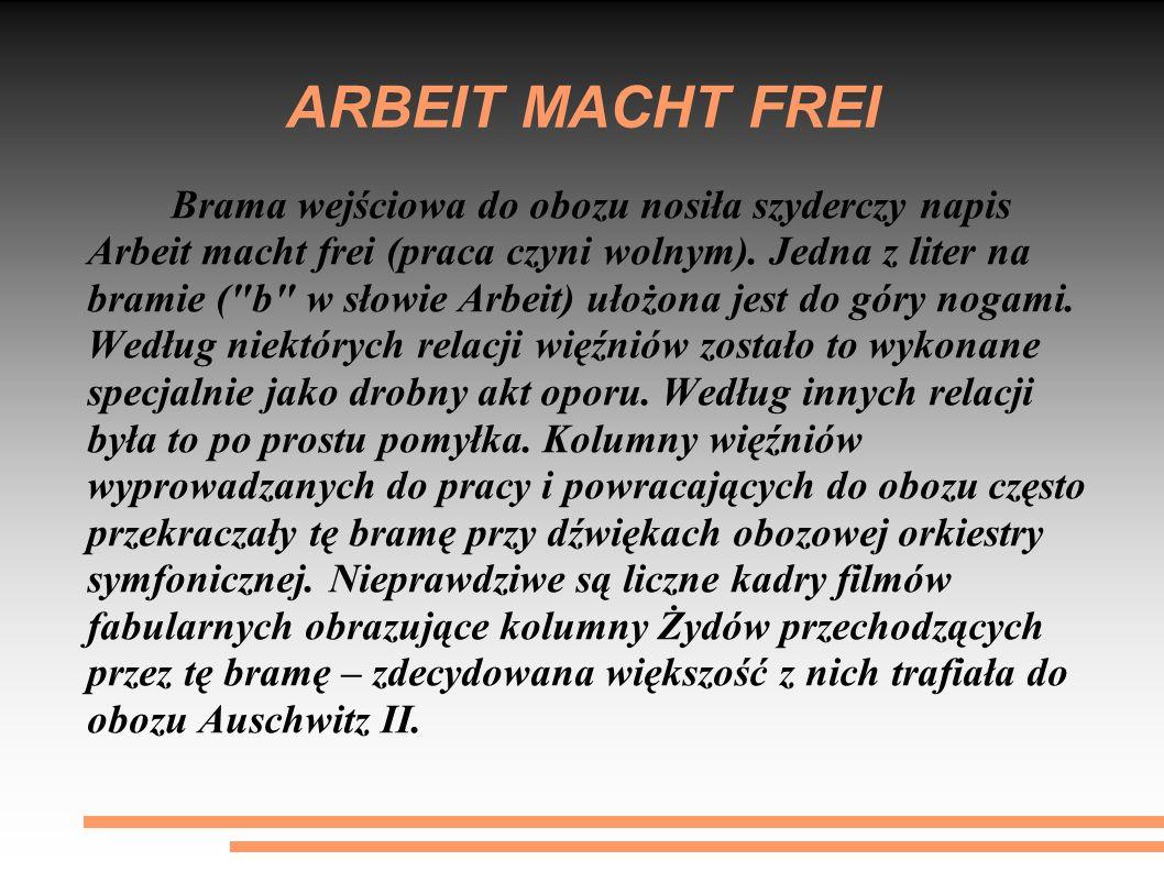 ARBEIT MACHT FREI