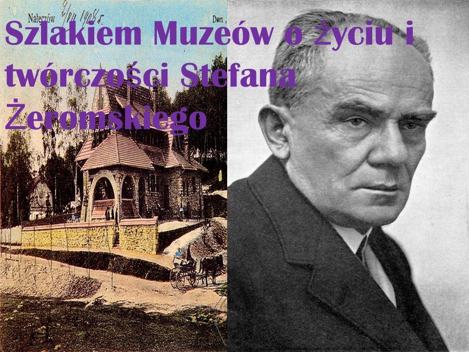 Szlakiem Muzeów o życiu i twórczości Stefana Żeromskiego