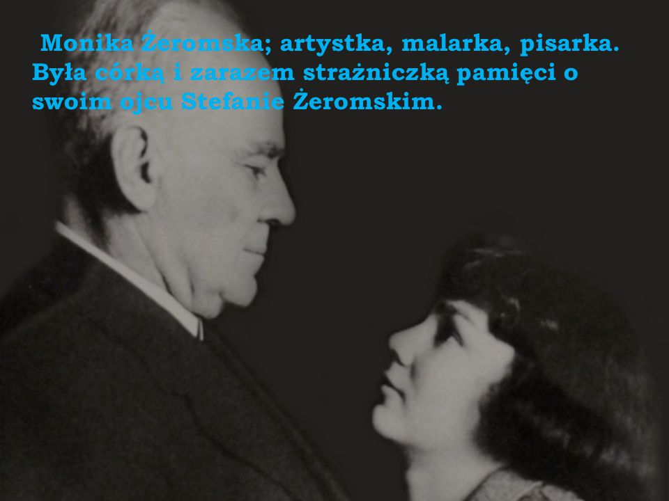 Monika Żeromska; artystka, malarka, pisarka