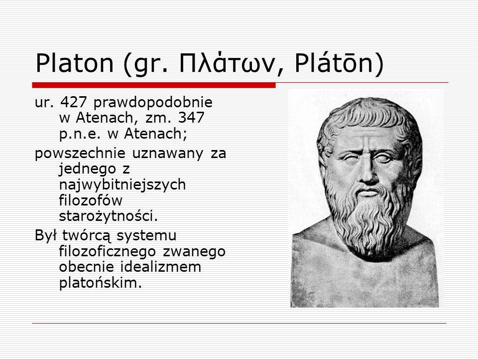 Platon (gr. Πλάτων, Plátōn)