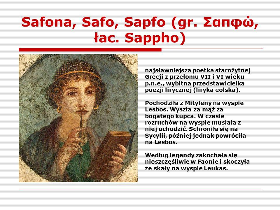 Safona, Safo, Sapfo (gr. Σαπφώ, łac. Sappho)