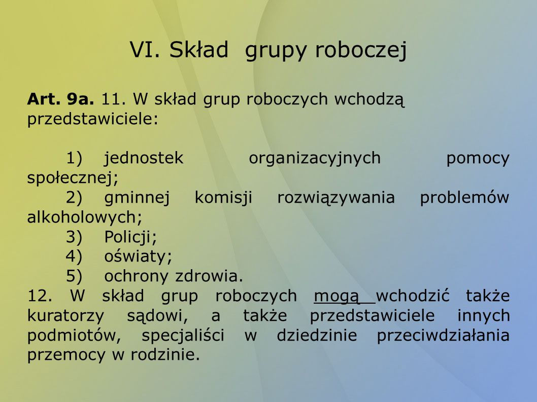 VI. Skład grupy roboczej