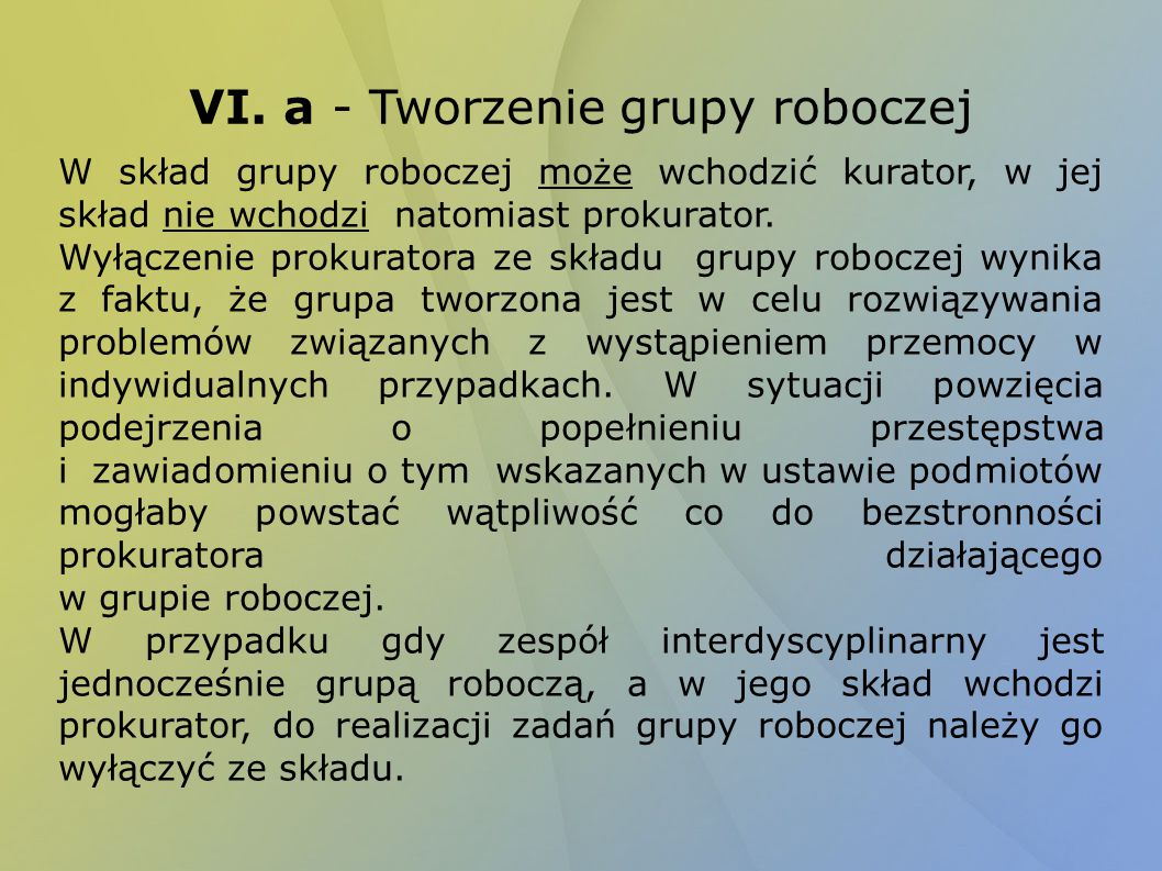 VI. a - Tworzenie grupy roboczej