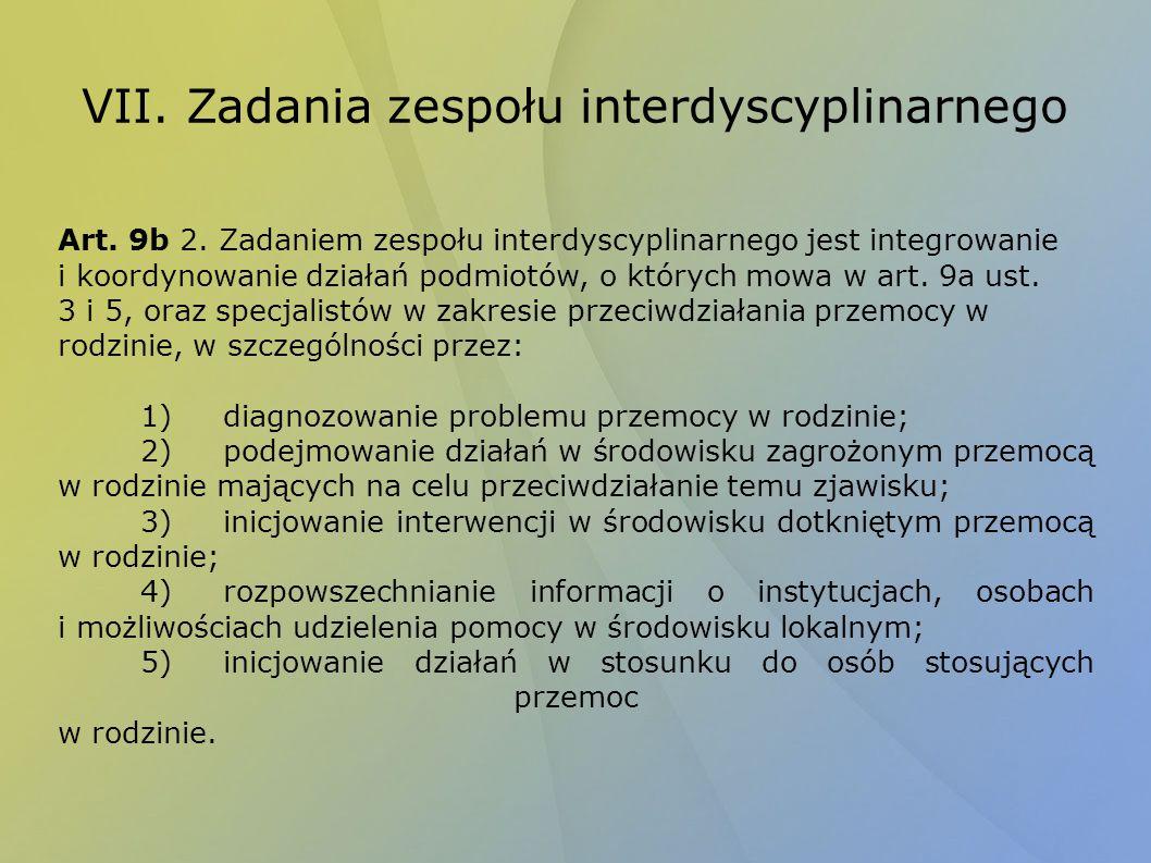 VII. Zadania zespołu interdyscyplinarnego