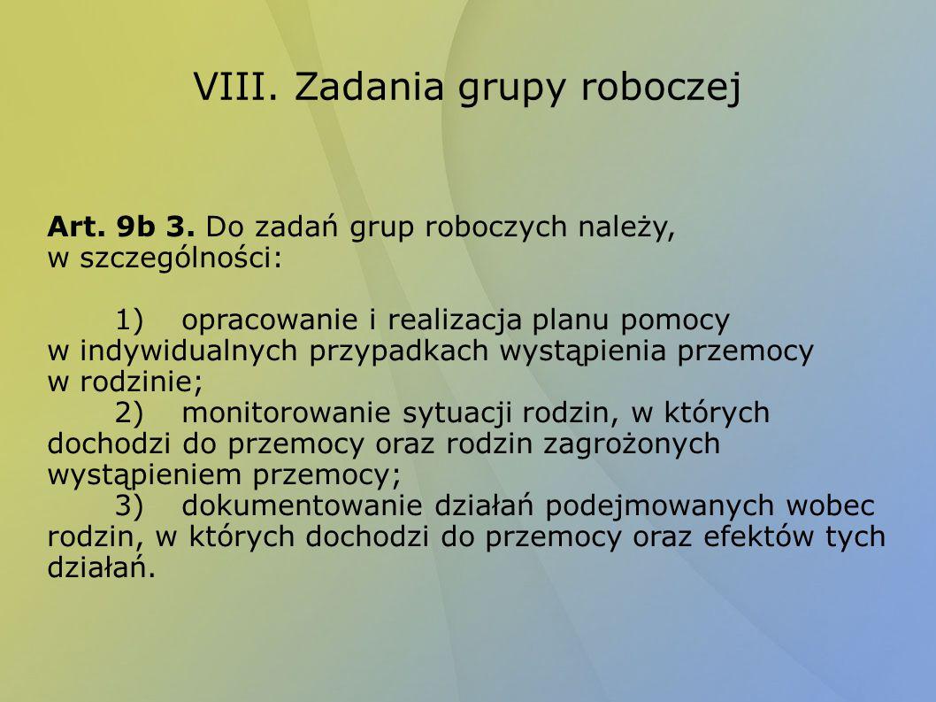 VIII. Zadania grupy roboczej