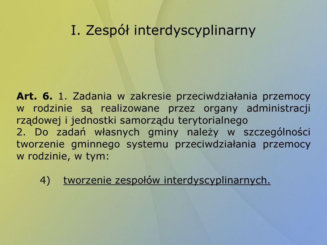 I. Zespół interdyscyplinarny