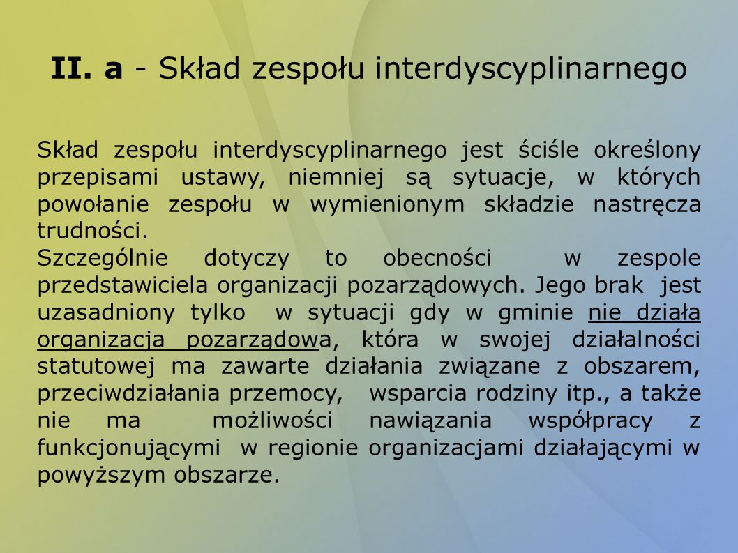 II. a - Skład zespołu interdyscyplinarnego