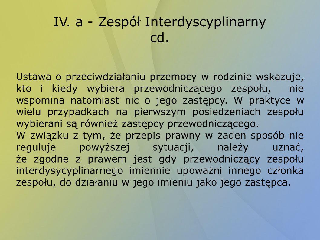IV. a - Zespół Interdyscyplinarny cd.
