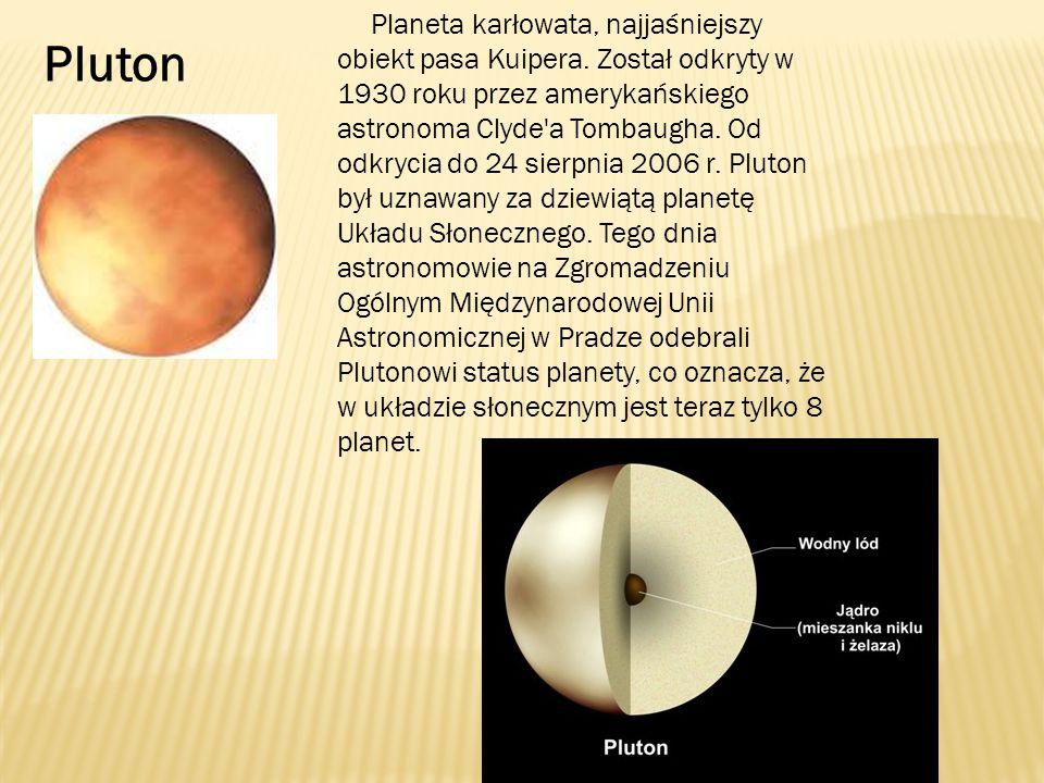 Planeta karłowata, najjaśniejszy obiekt pasa Kuipera