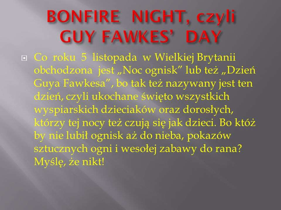 BONFIRE NIGHT, czyli GUY FAWKES' DAY
