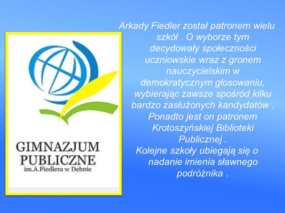 Arkady Fiedler został patronem wielu szkół