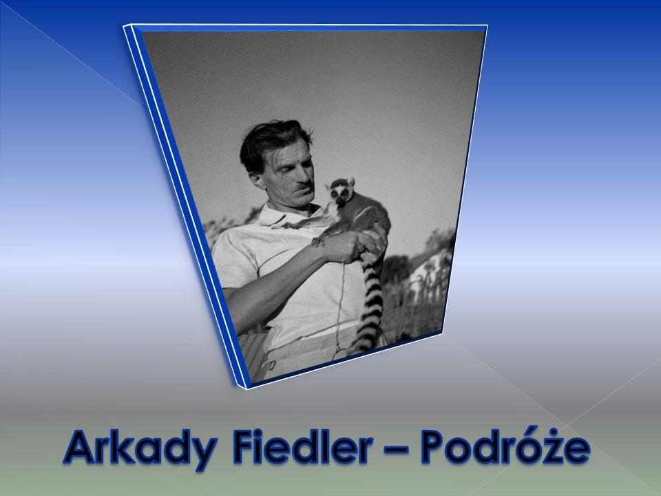 Arkady Fiedler – Podróże