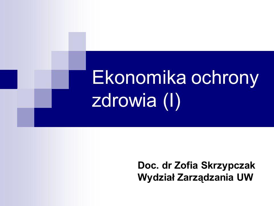 Ekonomika ochrony zdrowia (I)
