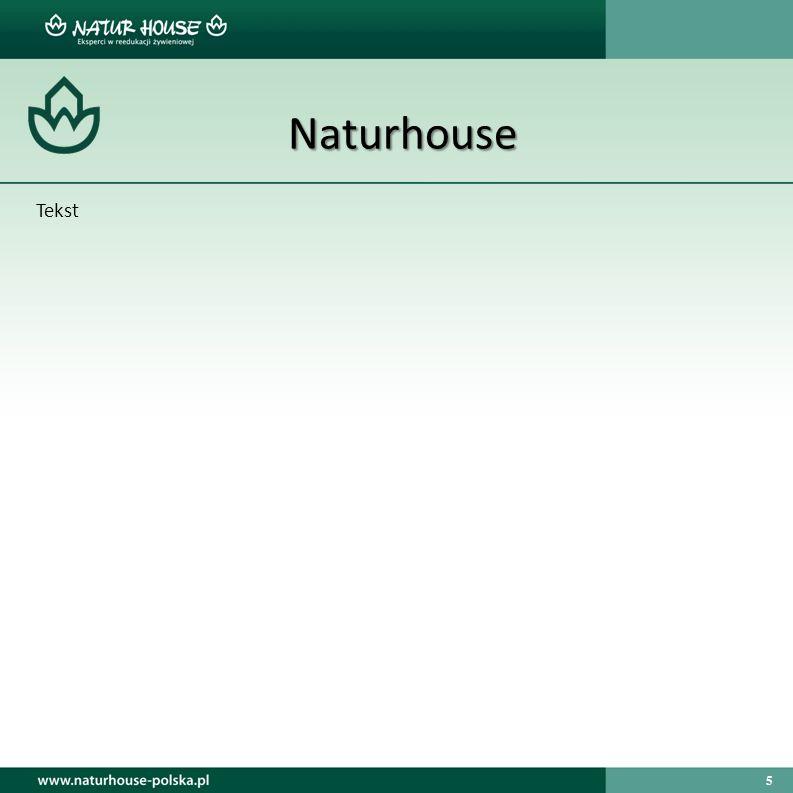 Naturhouse Tekst